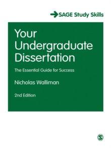 Your undergraduate dissertation : the essential guide for success , por Nicholas Walliman.  L/Bc 001 WAL you http://almena.uva.es/search~S1*spi?/tYour+undergraduate+dissertation+Your+undergraduate+dissertation+/tyour+undergraduate+dissertation+your+undergraduate+dissertation/-3%2C0%2C0%2CB/frameset&FF=tyour+undergraduate+dissertation+the+essential+guide+for+success&1%2C1%2C/indexsort=-