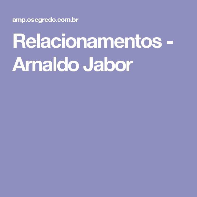 Relacionamentos - Arnaldo Jabor