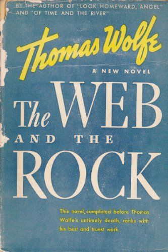 The Web and The Rock de Thomas Wolfe https://www.amazon.fr/dp/B00085D40A/ref=cm_sw_r_pi_dp_XEpLxbD50RABY