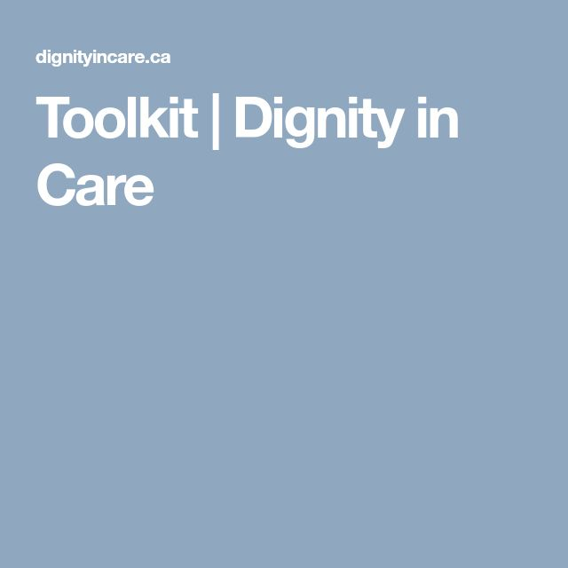 Toolkit | Dignity in Care