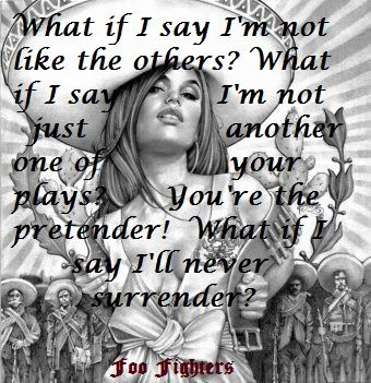 Foo Fighter lyrics Pretender (With images) Foo