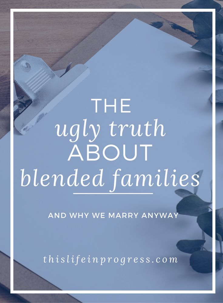 Blended Family | Stepfamily | Remarriage | Kids and Divorce | How to Blend | Surviving Stepfamilies | Truth About Blended Families | Hope via @lifeinprogress8