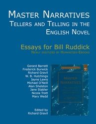 Master Narratives: Tellers and Telling in the English Novel  Author: Gravil, Richard  £9.95