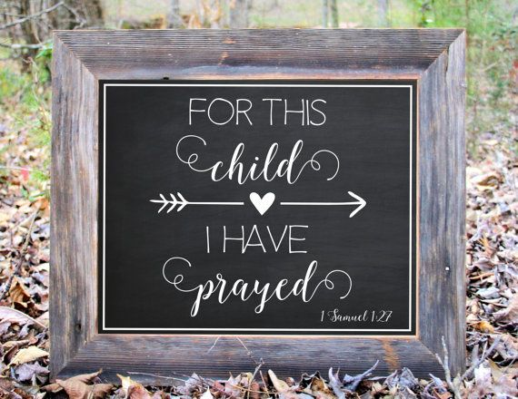 Hey, I found this really awesome Etsy listing at https://www.etsy.com/listing/246681647/for-this-child-i-have-prayed-baby