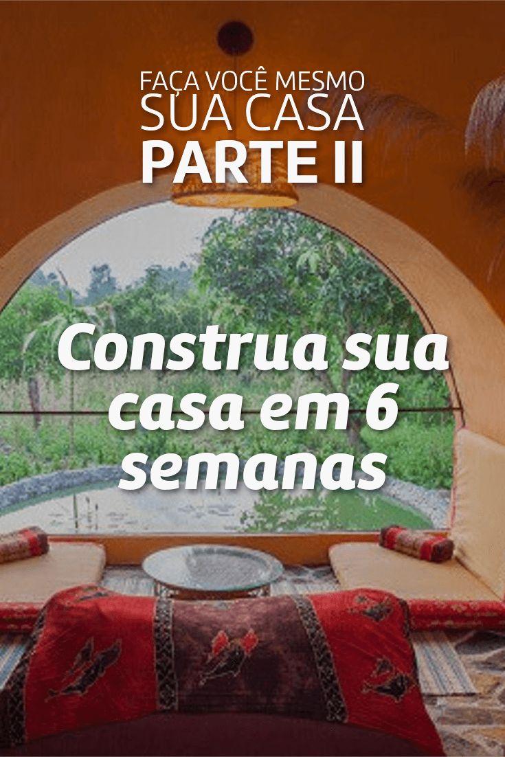 Construções ecológicas - Faça você mesmo sua casa