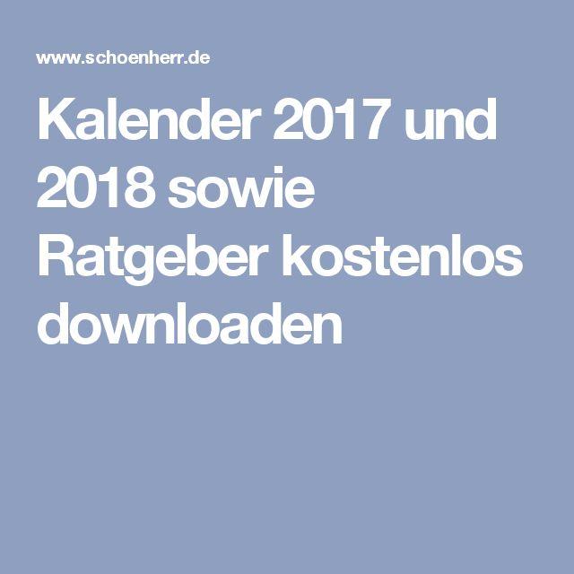 Kalender 2017 und 2018 sowie Ratgeber kostenlos downloaden