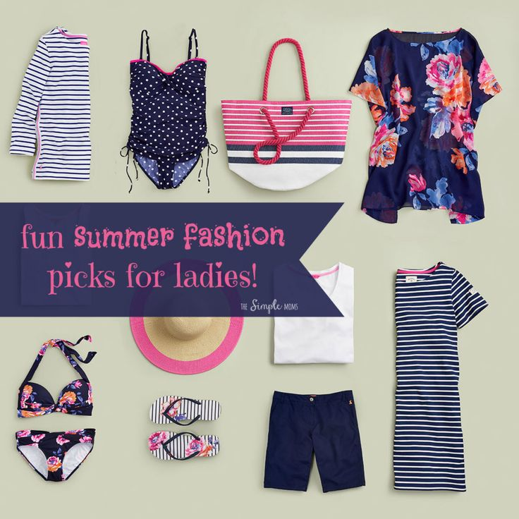 fun summer fashion picks for ladies from joules!