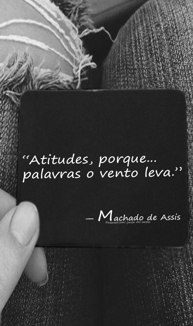 — Machado de Assis  https://br.pinterest.com/dossantos0445/al%C3%A9m-de-voc%C3%AA/
