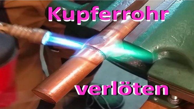 Kupferrohr löten...Die Anleitung ! Vol.59