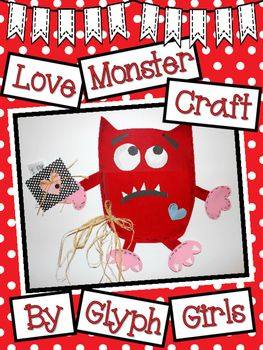 The Glyph Girls have created this sweet little craft to compliment the book, Love Monster, by Rachel Bright. It's perfect for a Valentine's Day project!Take a look at what's included in this 20 page resource:Colorful Example PhotosMaterials ListDetailed Instructions and TipsWriting IdeasBook SuggestionsReady to Copy Patterns to create a Love MonsterTake a peek at the preview to get an even better idea of what's included!This product is guaranteed to make kids, parents, and coworkers…