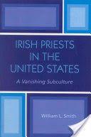 Irish Priests in the United States