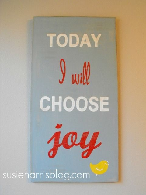 Joy is from the Lord: Signs, Decor Ideas, Crafts Ideas, Choo Joy, Stuff, Design Ideas, Houses Ideas, Choose Joy, Inspiration Quotes