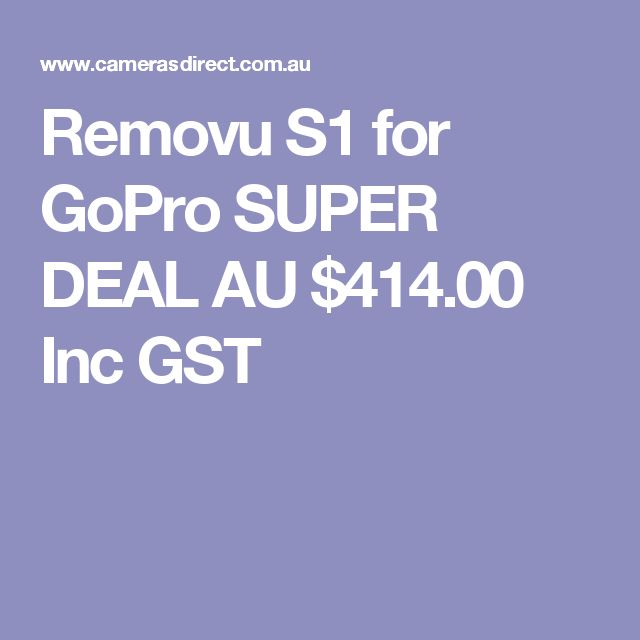 Removu S1 for GoPro SUPER DEAL  AU $414.00 Inc GST