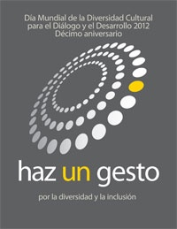may 21 - Tenth Anniversary of the World Day for Cultural Diversity 2012