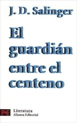 El guardian entre el centeno (The Catcher in the Rye)