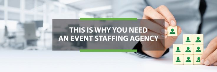 This is Why You Need an Event Staffing Agency