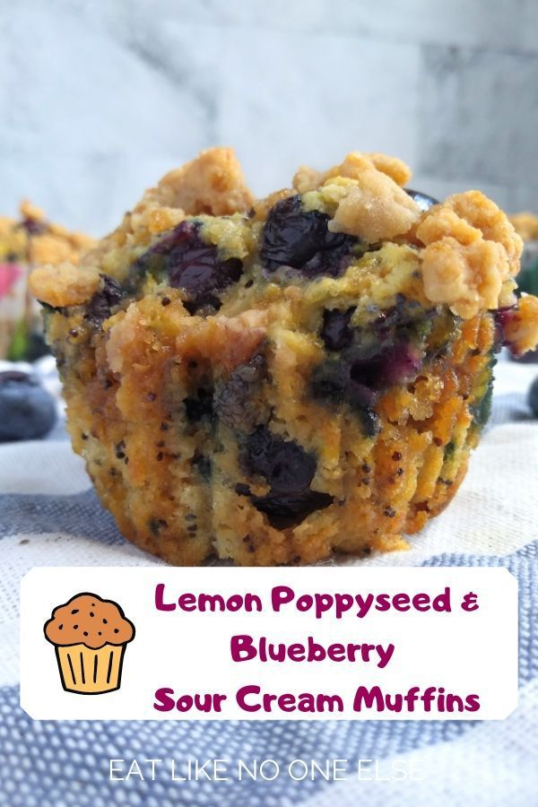Lemon Poppy Seed Blueberry Sour Cream Muffins Eat Like No One Else Recipe In 2020 Sour Cream Blueberry Muffins Sour Cream Muffins Lemon Poppyseed