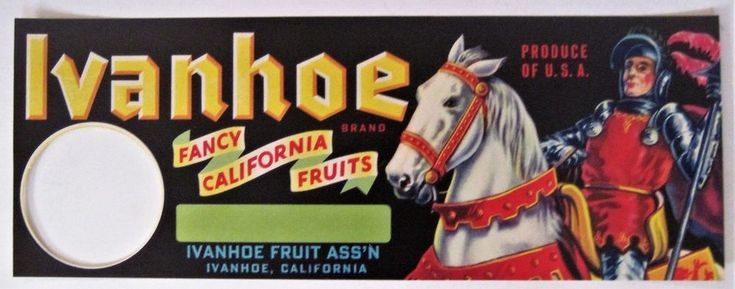 Ivanhoe Fruit Crate Label Ivanhoe Fruit Assn. Ivanhoe CA #Ivanhoe