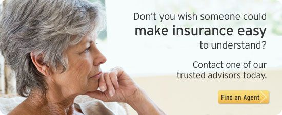 Don't you wish someone could make insurance easy to understand? Contact one of our trusted advisors today.