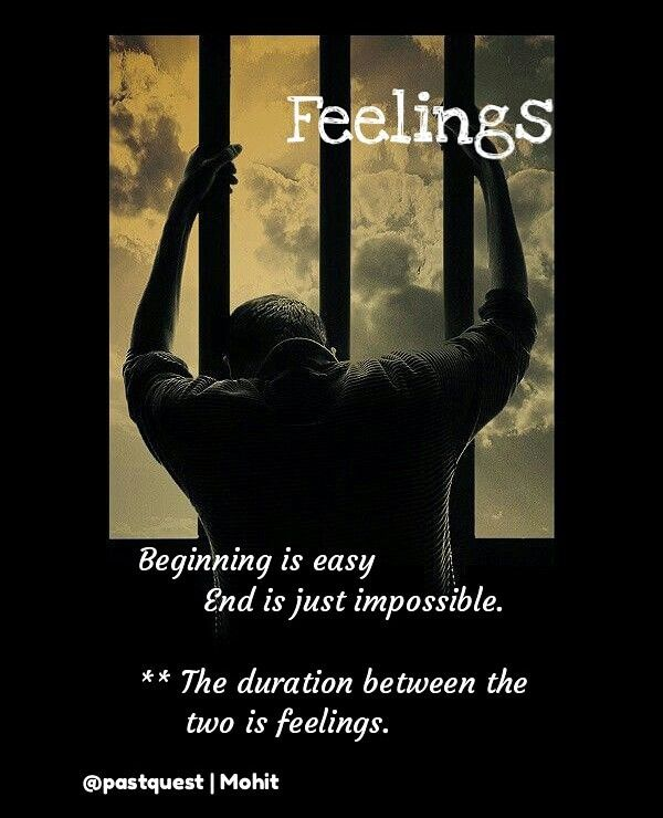 Feelings Feelings Life Quotes To Live By Life Quotes For Girls