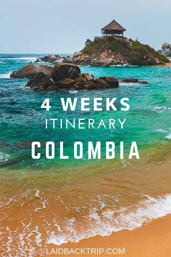 Colombia: The Perfect 4 Weeks Itinerary
