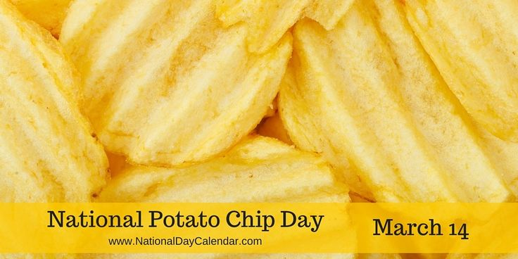 NATIONAL POTATO CHIP DAY – March 14 | National Day Calendar