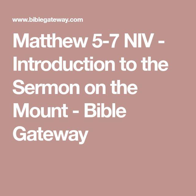 Matthew 5-7 NIV - Introduction to the Sermon on the Mount - Bible Gateway