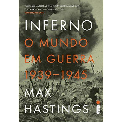 Livro - Inferno: O Mundo Em Guerra - 1939-1945