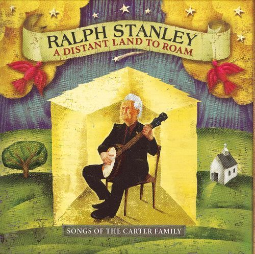 A Distant Land to Roam: Songs of the Carter Family [CD]