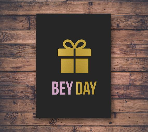 Printable Birthday Card, Bey Day, Beyonce, Gift Icon, Digital File, Funny Birthday, Gold and Charcoal