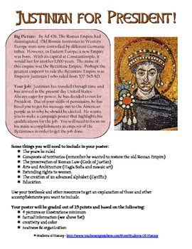This is a fantastic, creative project to help students understand the accomplishments of the great Byzantine Emperor Justinian I.. Students create campaign posters as if Justinian was running for president of the United States that highlight his accomplishments as Emperor of the Byzantine Empire. These can be created on poster paper or electronically using Glogster. Included in this download is an excellent directions sheet that explains the requirements, a rubric, and student examples!