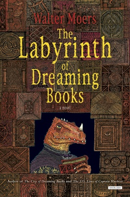 The Labyrinth of Dreaming Books - Walter Moers