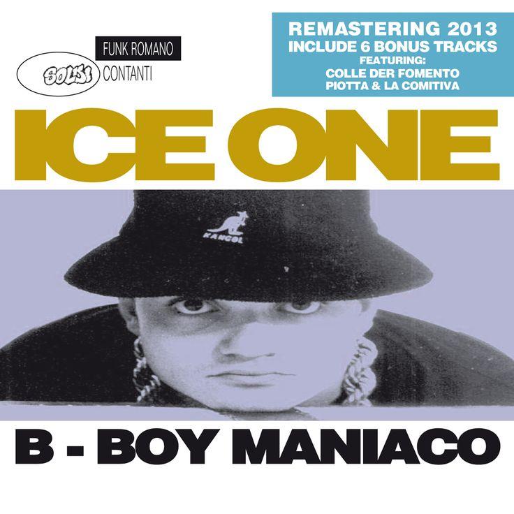 Ice One - B-Boy Maniaco