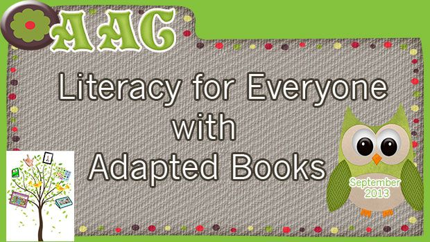 Literacy for Everyone with Adapted Books