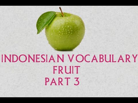 Indonesian Vocabulary with Picture-Fruit Part 3/4