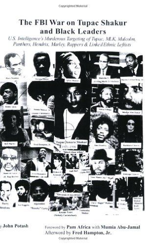 The FBI War on Tupac Shakur and Black Leaders: U.S. Intelligence's Murderous Targeting of Tupac, MLK, Malcolm, Panthers, Hendrix, Marley, Rappers and Linked Ethnic Leftists by John Potash, http://www.amazon.com/dp/0979146909/ref=cm_sw_r_pi_dp_Eah4qb1CJTCTX