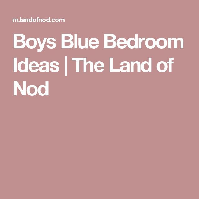 Boys Blue Bedroom Ideas | The Land of Nod