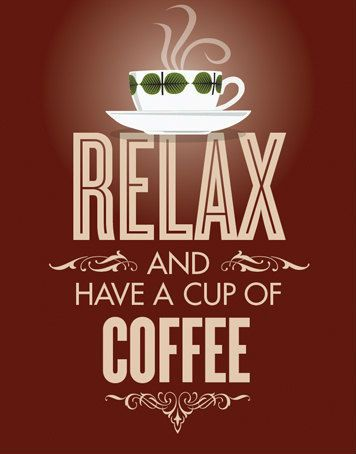 Relax and have a cup of #coffee
