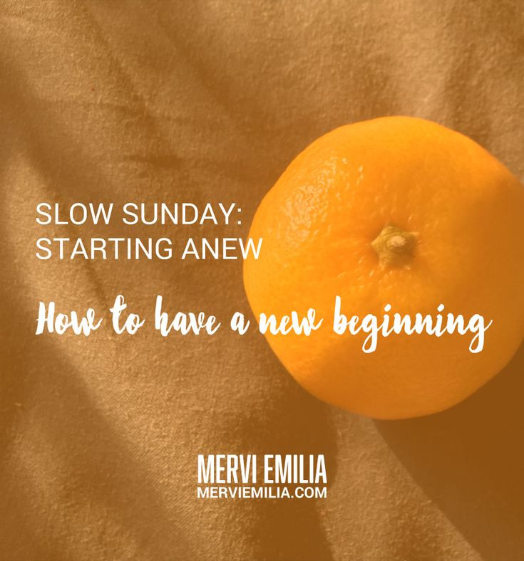 The third Slow Sunday about starting anew. How, when and why to have a new beginning? What if others resist your new path? Adjust, announce and move on.