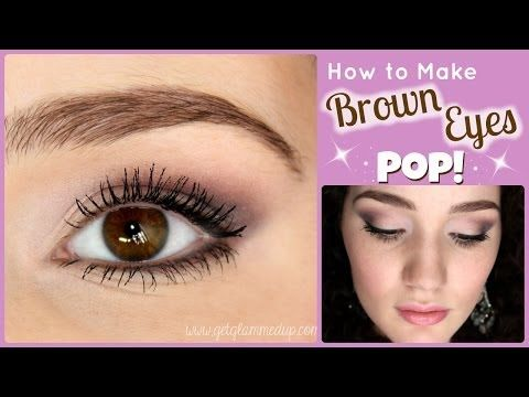 How to Make Brown Eyes Pop Makeup Tutorial - YouTube