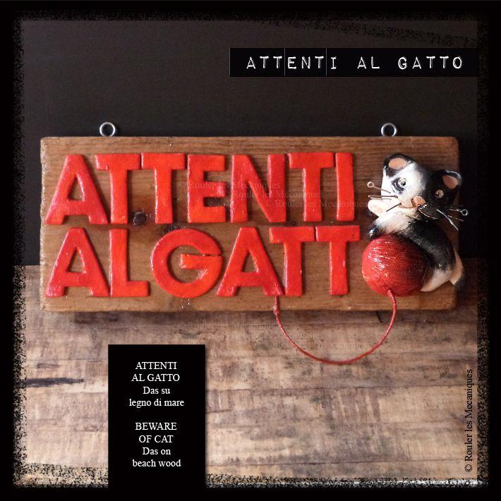 ATTENTI AL GATTO - Das su legno di mare - BEWARE OF CAT Das on beach wood - www.facebook.com/roulerlesmecaniques