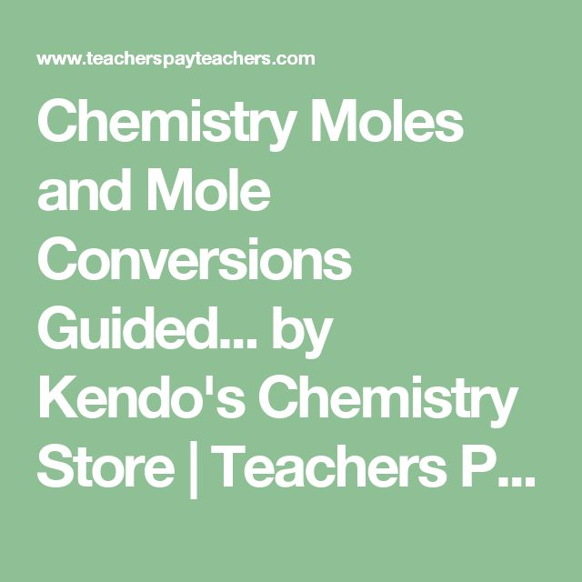 Chemistry Moles and Mole Conversions Guided... by Kendo's Chemistry Store | Teachers Pay Teachers