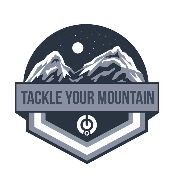 TACKLE YOUR MOUNTAIN by Dave Behm, via Behance