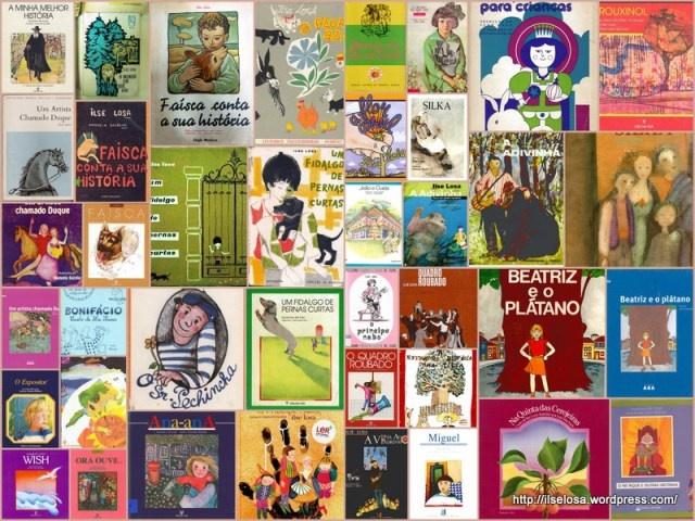 colagem foi feita com as imagens das capas das várias edições dos livros para crianças e jovens de Ilse Losa     ...............   ver Ilse Losa  (re)descobrindo os seus livros – homenagem no ano do centenário do seu nascimento  http://ilselosa.wordpress.com/