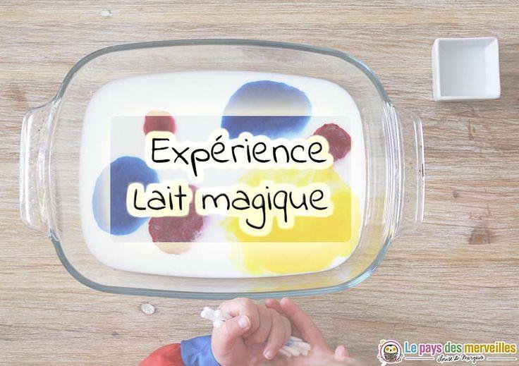 L'expérience du lait magique, très simple à mettre en place, est une expérience visuelle et scientifique amusante pour les petits et les grands
