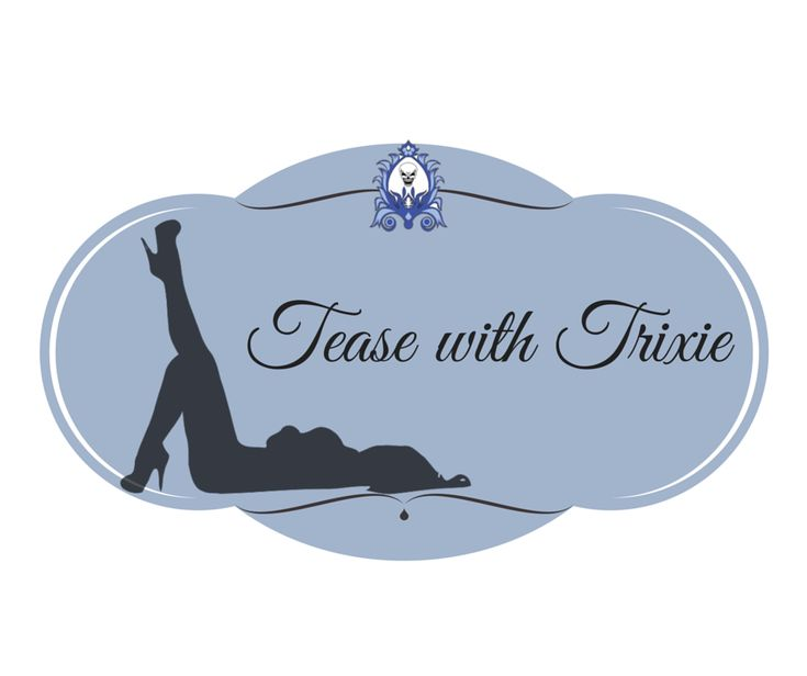 Tease with Trixie: FREE Online Burlesque Class #3