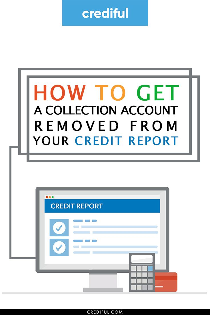 How to remove collections from your credit report in 2021