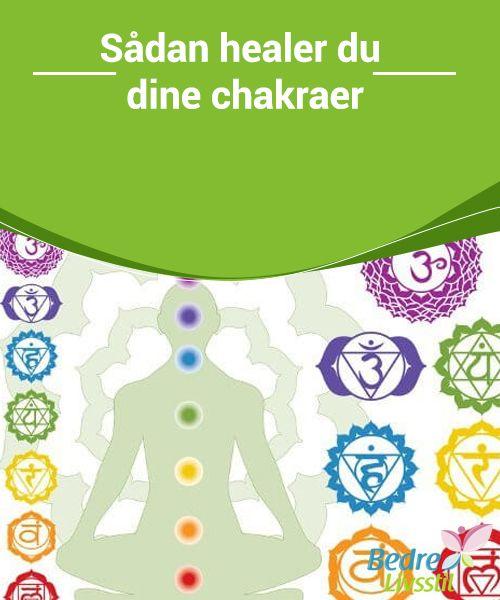 Sådan healer du dine chakraer  Du bør udføre #nogle tests for at finde ud af, om #nogen af dine #chakraer blokerer passagen af #energi til resten, og om der er mere end én blokering.