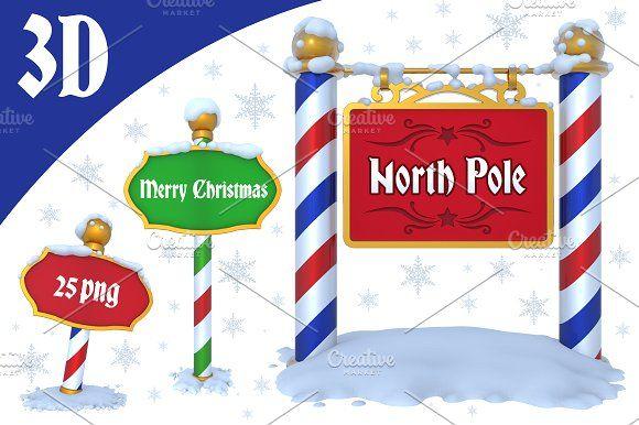 North Pole Sign 3d North Pole Sign North Pole Pole