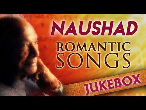 Naushad Hit Songs Jukebox | Evergreen Romantic Songs | Classic Old Hindi Songs - YouTube